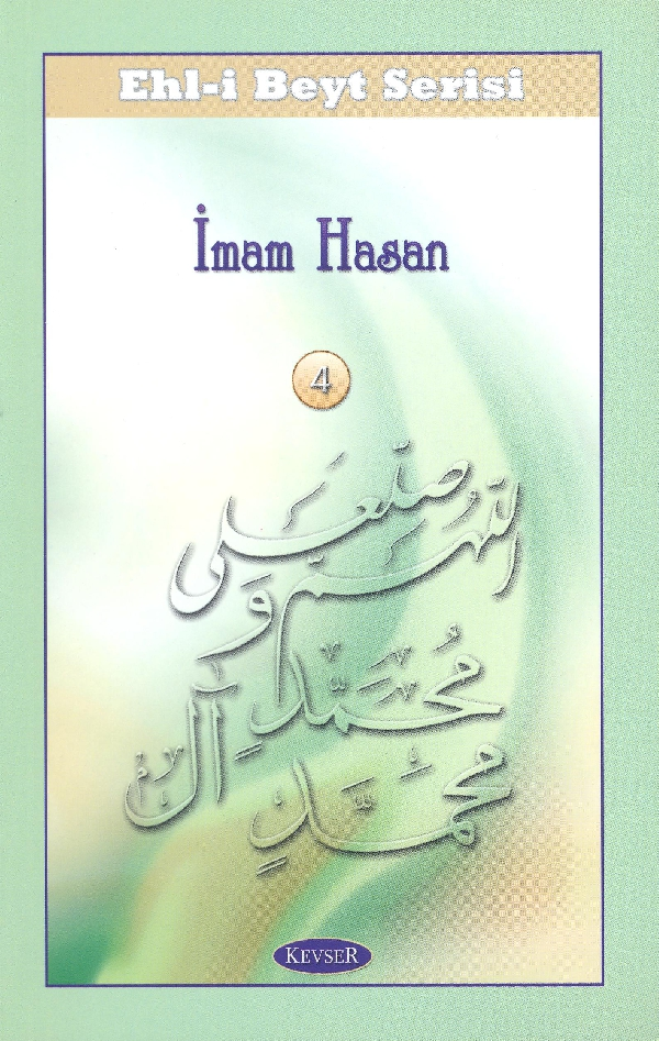 ehl-i-beyt-serisi-4-imam-hasan-a-s