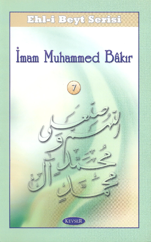 ehl-i-beyt-serisi-7-imam-muhammed-bakır-a-s